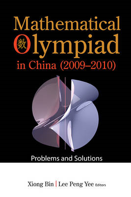 Mathematical Olympiad In China (2009-2010): Problems And Sol (BOK)