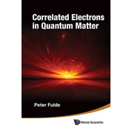 Correlated Electrons In Quantum Matter (BOK)