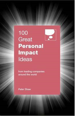 100 Great Personal Impact Ideas (BOK)