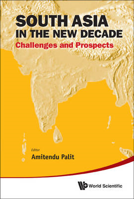 South Asia in the New Decade: Challenges and Prospects (BOK)