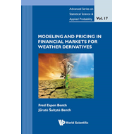 Modeling and Pricing in Financial Markets for Weather Derivatives (BOK)