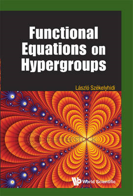 Functional Equations on Hypergroups (BOK)