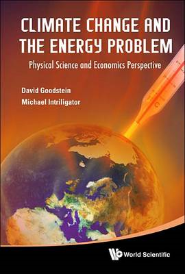 Climate Change and the Energy Problem: Physical Science and Economics Perspective (BOK)