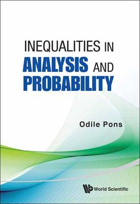 Inequalities in Analysis and Probability (BOK)