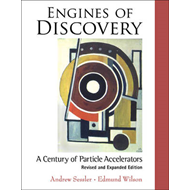 Engines of Discovery: A Century of Particle Accelerators (BOK)