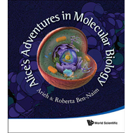 Alice's Adventures in Molecular Biology (BOK)