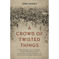 A Crowd of Twisted Things (BOK)