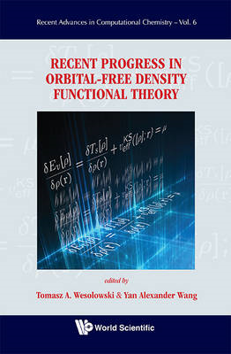 Recent Progress in Orbital-Free Density Functional Theory (BOK)