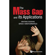 The Mass Gap and Its Applications (BOK)