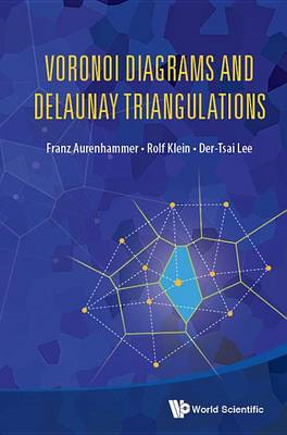 Voronoi Diagrams And Delaunay Triangulations (BOK)