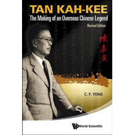 Tan Kah-kee: The Making of an Overseas Chinese Legend (BOK)