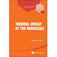 Thermal Energy At The Nanoscale (BOK)