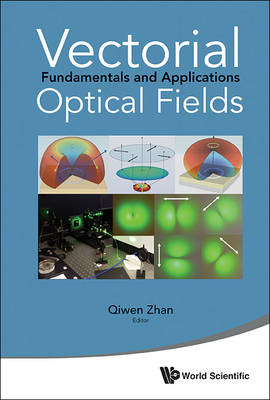 Vectorial Optical Fields: Fundamentals and Applications (BOK)