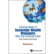 Evolving Roles Of Sovereign Wealth Managers After The Financ (BOK)