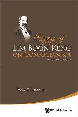 Essays of Lim Boon Keng on Confucianism (BOK)
