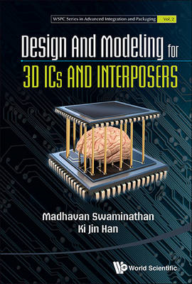 Design And Modeling For 3d Ics And Interposers (BOK)