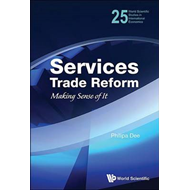 Services Trade Reform: Making Sense of it (BOK)