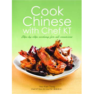 Cook Chinese with Chef KT: A Step-by-Step Cookbook (BOK)