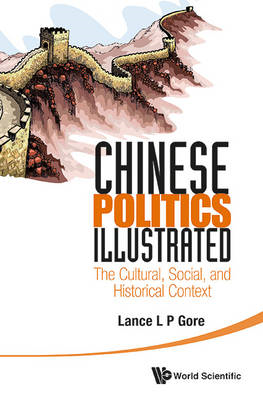 Chinese Politics Illustrated: The Cultural, Social, And Hist (BOK)