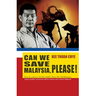 Can We Save Malaysia, Please? (BOK)