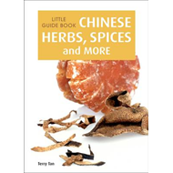 Little Guide Book: Chinese Herbs, Spices & More (BOK)