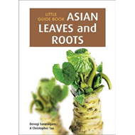 Little Guide Book: Asian Leaves & Roots (BOK)