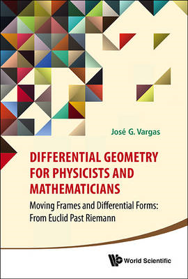 Differential Geometry For Physicists And Mathematicians: Mov (BOK)