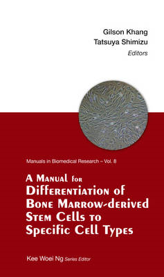 Manual For Differentiation Of Bone Marrow-derived Stem Cells (BOK)