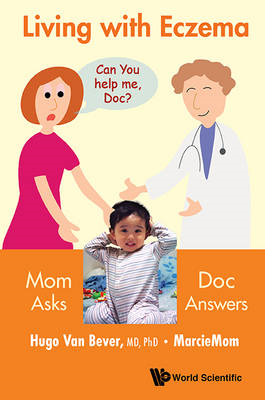 Living With Eczema: Mom Asks, Doc Answers! (BOK)