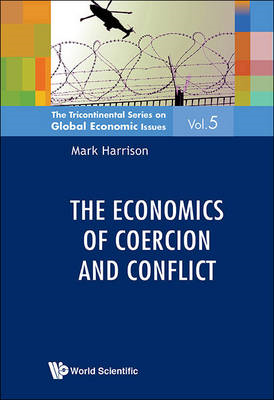 Economics Of Coercion And Conflict, The (BOK)