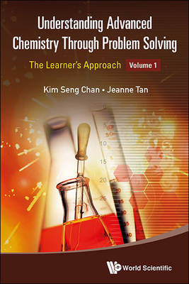 Understanding Advanced Chemistry Through Problem Solving (BOK)