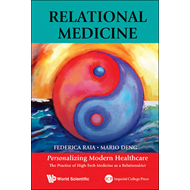 Relational Medicine: Personalizing Modern Healthcare - The P (BOK)