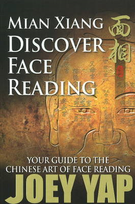 Mian Xiang - Discover Face Reading: Your Guide to the Chinese Art of Face Reading (BOK)