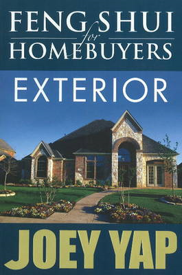 Feng Shui for Homebuyers -- Exterior (BOK)