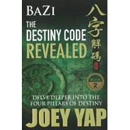 Bazi the Destiny Code Revealed (BOK)