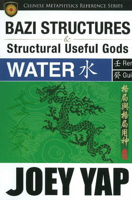 BaZi Structures & Useful Gods - Water (BOK)