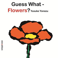 Guess What? Flowers (BOK)