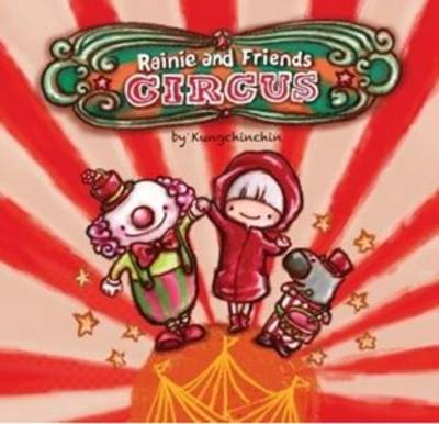 Circus - Rainie and Friends (BOK)