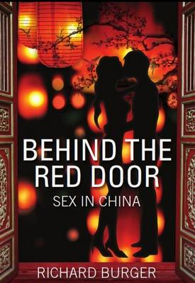 Behind Closed Doors: Sex in China (BOK)