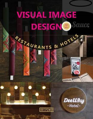 Visual Image Design: Restaurants & Hotels (BOK)