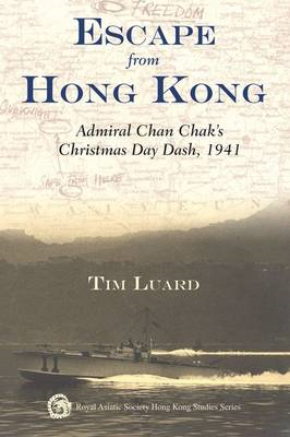 Escape from Hong Kong - Admiral Chan Chak's Christmas Day Da (BOK)