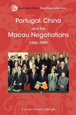 Portugal, China, and the Macau Negotiations, 1986-1999 (BOK)