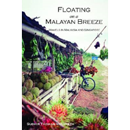 Floating on a Malayan Breeze (BOK)