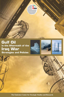 Gulf Oil in the Aftermath: Stategies and Policies (BOK)