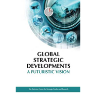 Global Strategic Developments: A Futuristic Vision (BOK)