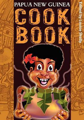 Papua New Guinea Cook Book (BOK)