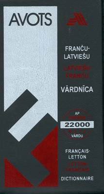 French-Latvian-French Dictionary: 22,000 Words (BOK)
