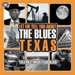 Let Me Tell You About The Blues: Texas (3CD)