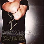 We Love You Dark Matter (CD)