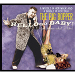 Big Bopper - Hellooo Baby! You Know What I Like (CD)